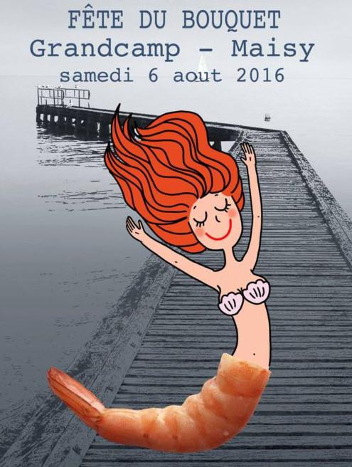 Affiche Fête du bouquet Grandcamp 2016