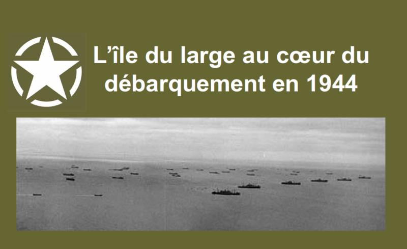 L'île du large au coeur du débarquement en 1944 : diaporama PDF